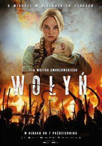 """Рекламния плакат на филма """"Волиния""""."""
