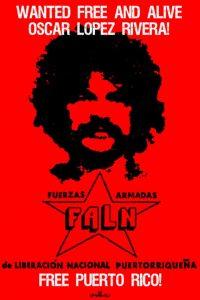 """Плакат на FALN, който иска Оскар Лопес """"свободен и жив"""""""