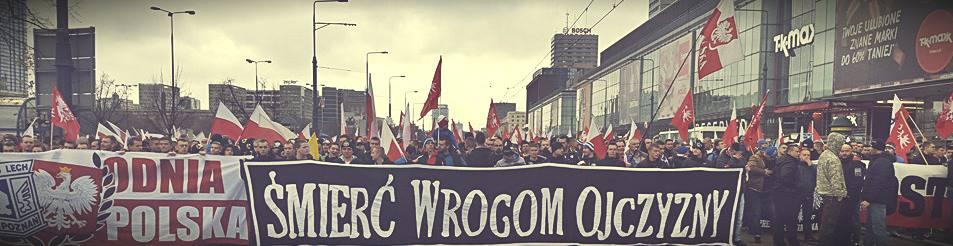 """Банер с надпис """"Смърт за враговете на родината"""" на чело на """"Марша на независимостта"""" във Варшава, 2013 г, източник: Strajk.eu"""