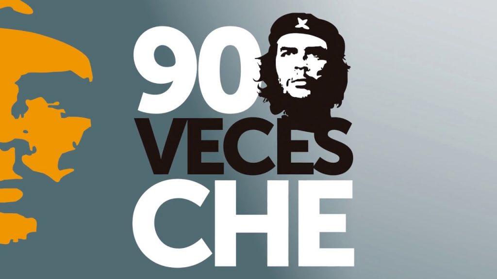 """Честваният в Аржентина преминават под мотото """"90 пъти Че"""". Снимка: Resumen Latinoamericano"""