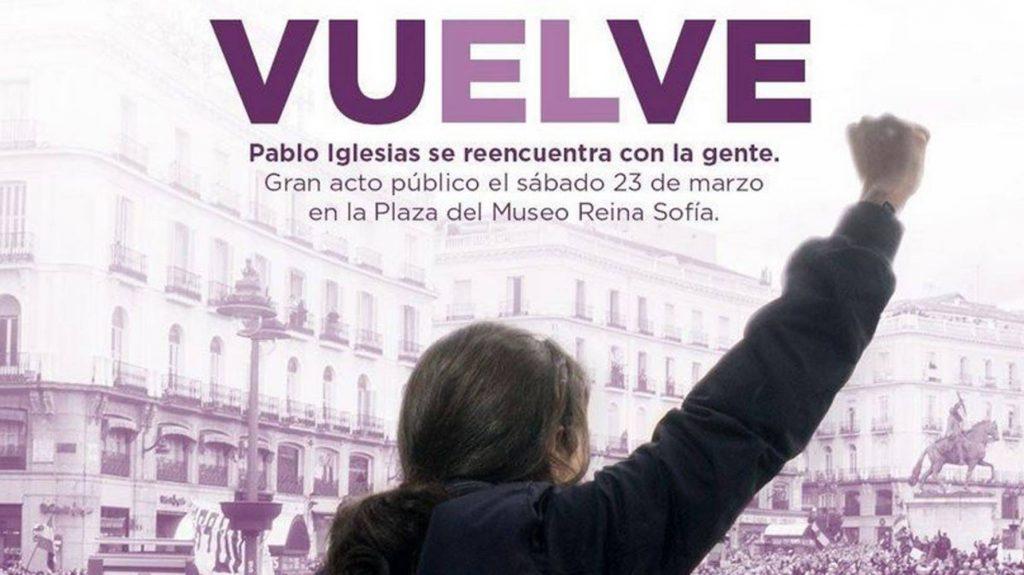 Полемичният плакат, оповестяващ завръщането на Пабло Иглесиас в политиката с митинг на 23 март т.г.