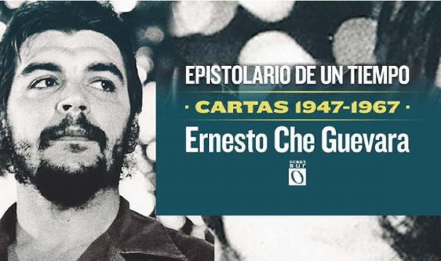 """""""Епистоларно свидетелство на времето. Писма 1947-1967. Ернесто Че Гевара"""". Това е сборникът с писма на легенрадния революционер, излязъл тази година в Куба. Снимка: cubadebate"""